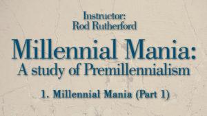 1. Millennial Mania (Part 1)   Millennial Mania