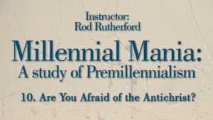 10. Are You Afraid of the Antichrist?   Millennial Mania