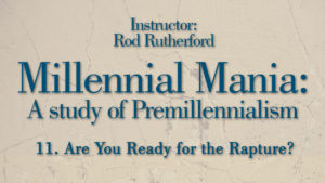 11. Are You Ready for the Rapture?   Millennial Mania