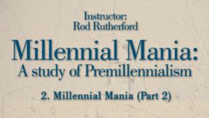 2. Millennial Mania (Part 2)   Millennial Mania