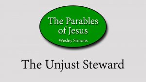 24. The Unjust Steward | Parables of Jesus