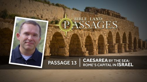 Passage 13 | Caesarea by the Sea: Rome's Capital in Israel