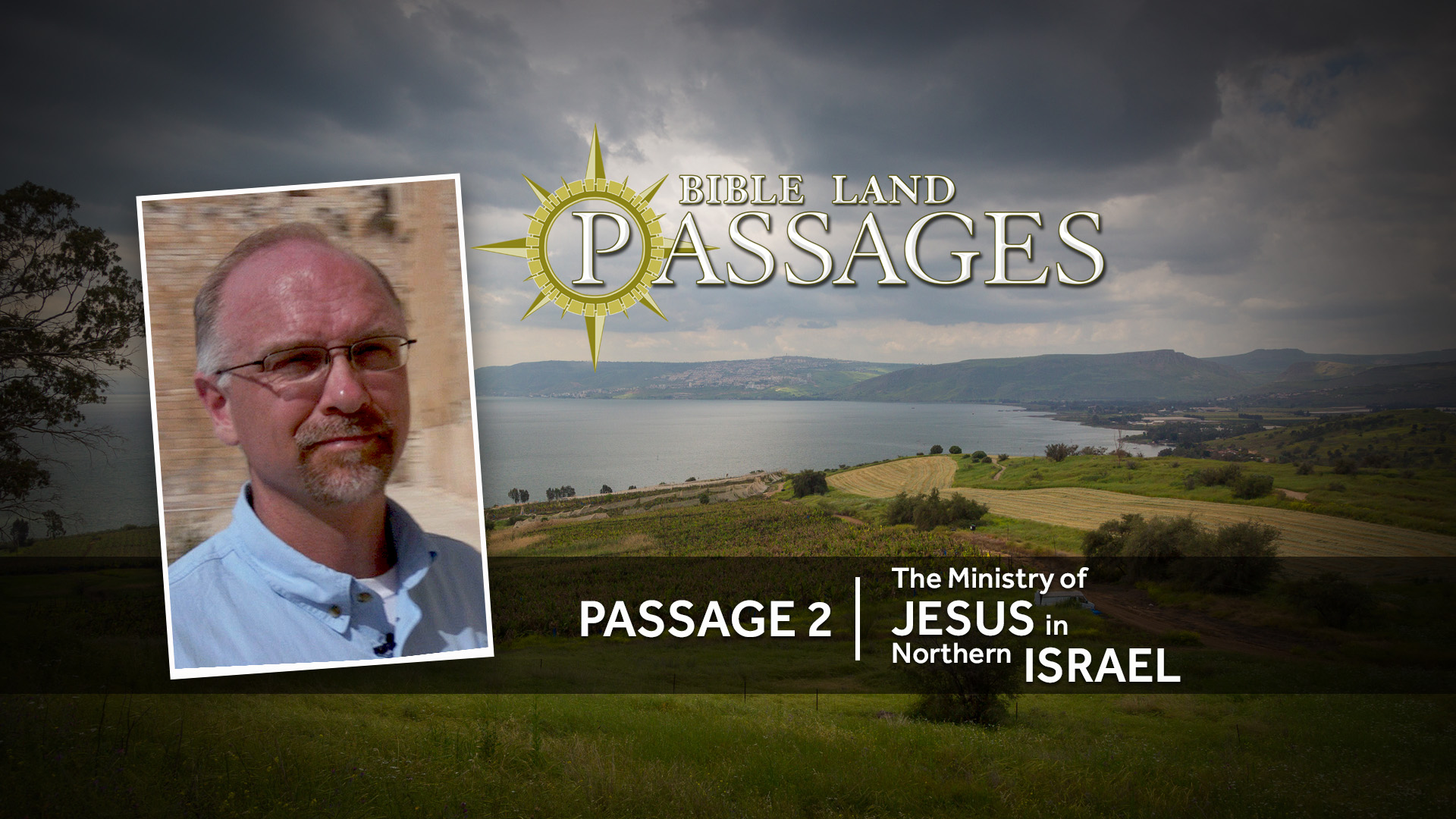 Passage 2 | The Ministry of Jesus in Northern Israel