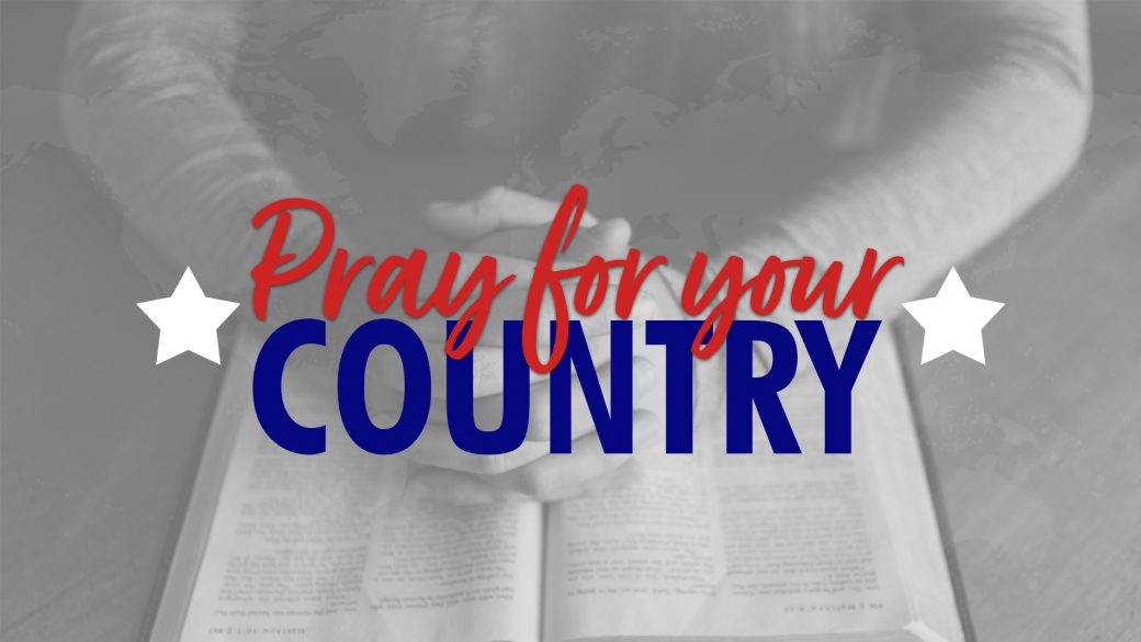 Pray for Your Country