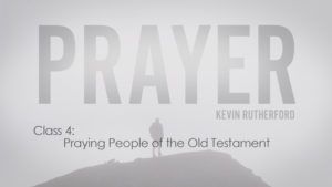 4.Praying People of the Old Testament
