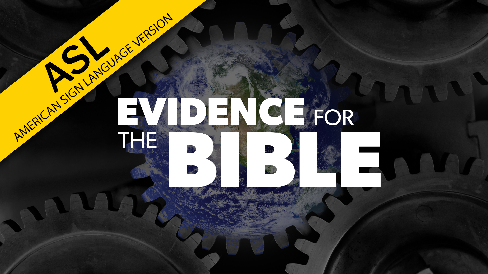 Evidence for the Bible (in ASL) | Proof for God
