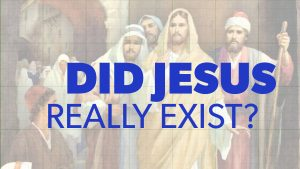 Did Jesus Really Exist? | Evidence for Jesus