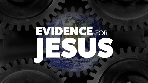 Evidence for Jesus | Proof for God