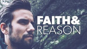 Faith and Reason | Proof for God