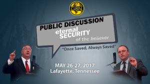 Public Discussion: Eternal Security of the Believer