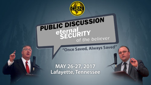 Public Discussion Eternal Security of the Believer