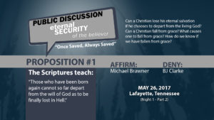 Public Discussion: Eternal Security of the Believer (Night 1 - Part 2)
