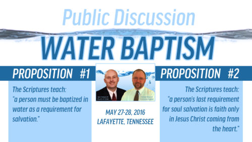 Public Discussion on Water Baptism