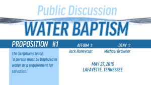 Public Discussion on Water Baptism: Session 1