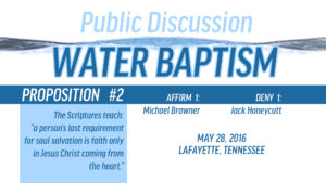 Public Discussion on Water Baptism: Session 3