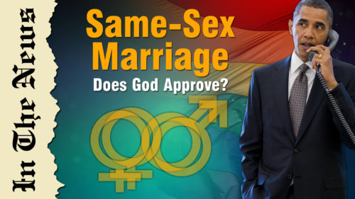 Does God approve of same-sex marriage?