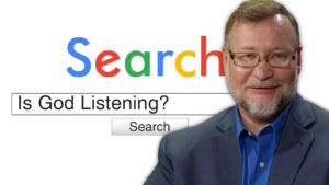 Is God Listening? | Search Prayer