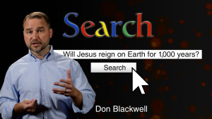 Will Jesus reign on Earth for a thousand years?