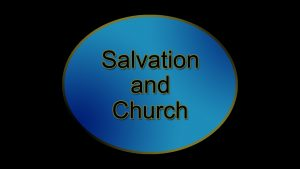 4. Salvation and the Church | Sermons by Jim Dearman