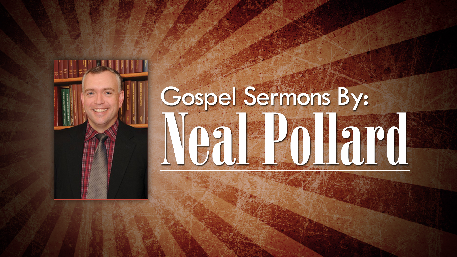Sermons by Neal Pollard (Volume 2)