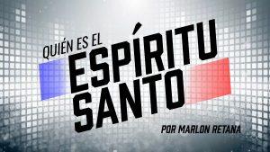 ¿Quién es el Espíritu Santo? (Who Is the Holy Spirit?)