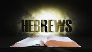 13. Hebrews | Spotlight on the Word: New Testament