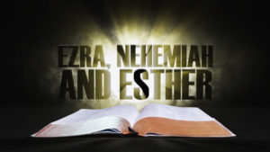 12. Ezra, Nehemiah and Esther | Spotlight on the Word: Old Testament
