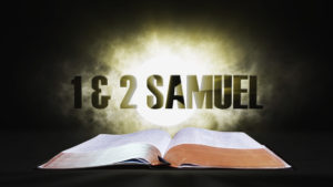 9. 1 and 2 Samuel | Spotlight on the Word: Old Testament
