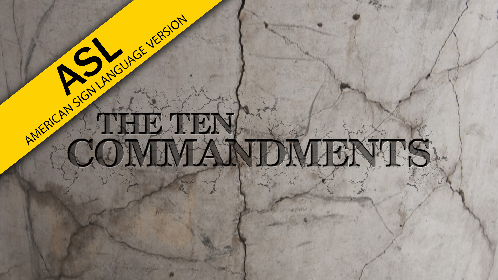 The Ten Commandments (in ASL) (Program)