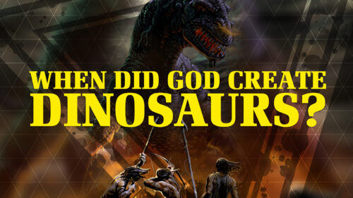 When Did God Create Dinosaurs?