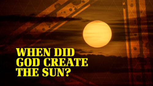 When Did God Create the Sun?