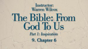 The Bible from God to Us: Lesson 9