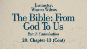 The Bible from God to Us: Lesson 20
