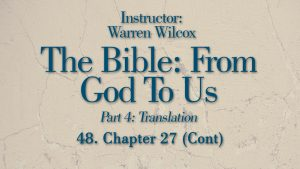 The Bible from God to Us: Lesson 48