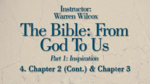 The Bible from God to Us: Lesson 4