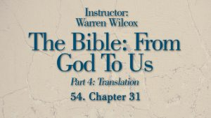 The Bible from God to Us: Lesson 54