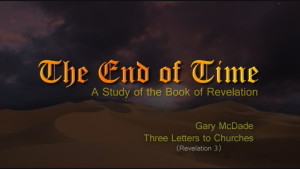 The End of Time: 5. Three Letters to Churches