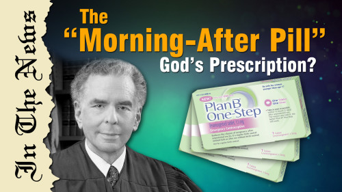 The Morning-After Pill: God's Prescription?
