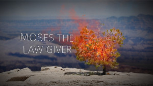 Part 3: Moses the Lawgiver | The Story of Moses