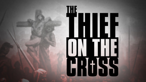 The Thief on the Cross (Program)