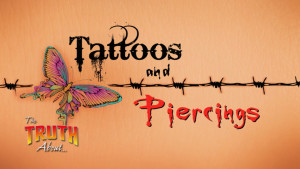 The Truth About Tattoos and Piercings