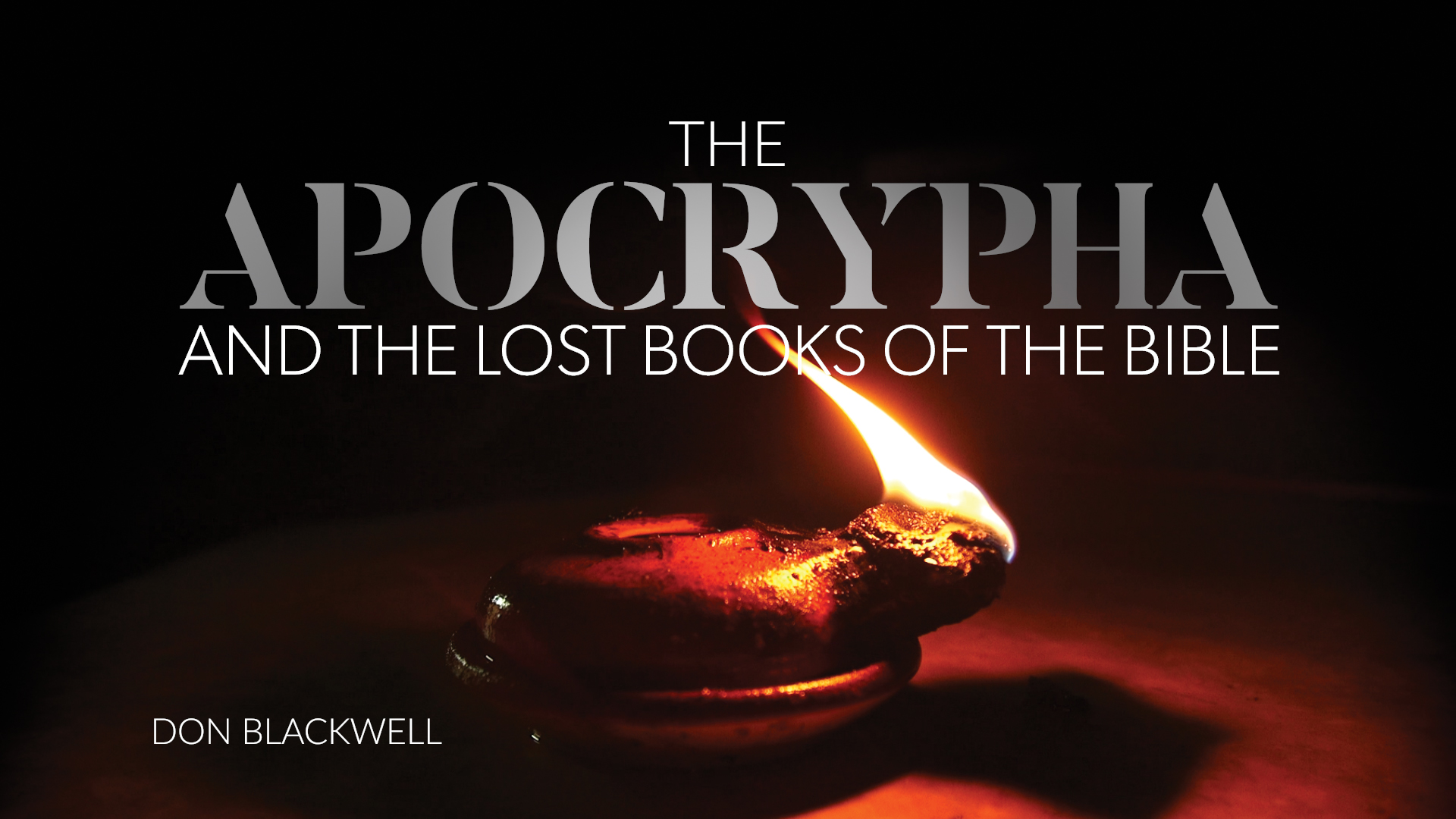 The Truth About the Apocrypha and Lost Books of the Bible