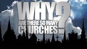 Why Are There So Many Churches? (Program)