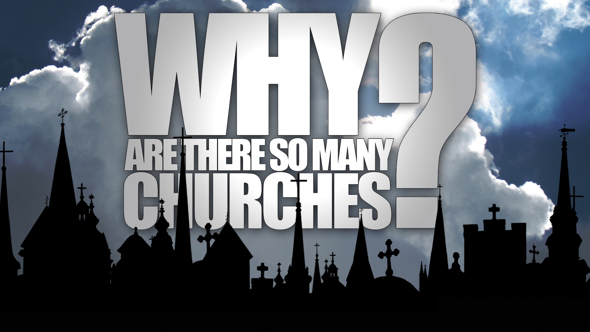 Why Are There So Many Churches Program Thumbnail