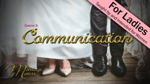 Woman to Woman: Marriage Matters | 2. Communication