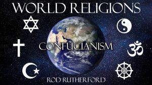 10. Confucianism | World Religions