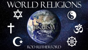 17. Sikhism | World Religions